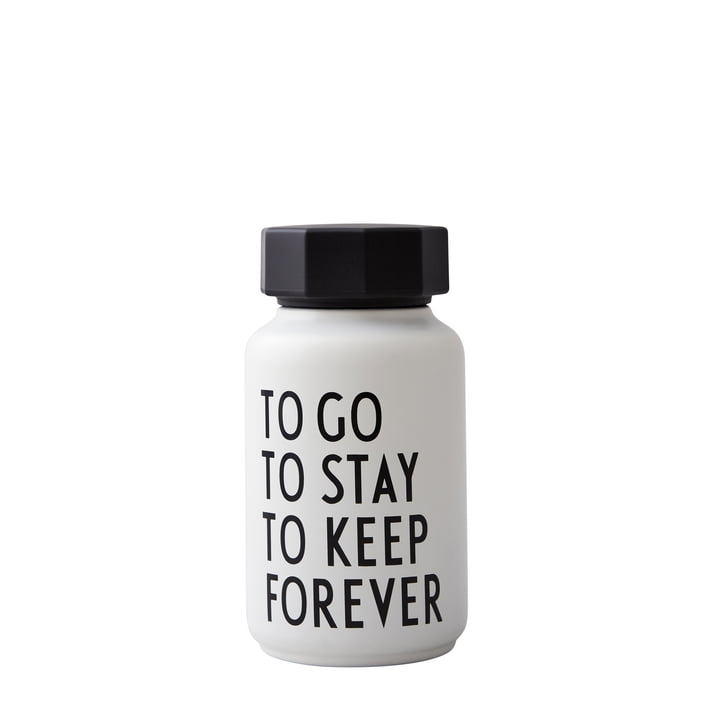 AJ Thermos bottle Hot & Cold 0,33 l, To Go To Stay To Keep Forever / white (special edition) by Design Letters